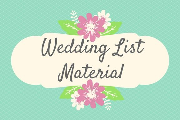 Why A Wedding List Is A Great Idea